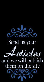send us your articles and we will publish them on the site
